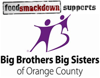 Food Smackdown Supports Big Brothers Big Sisters of Orange County California